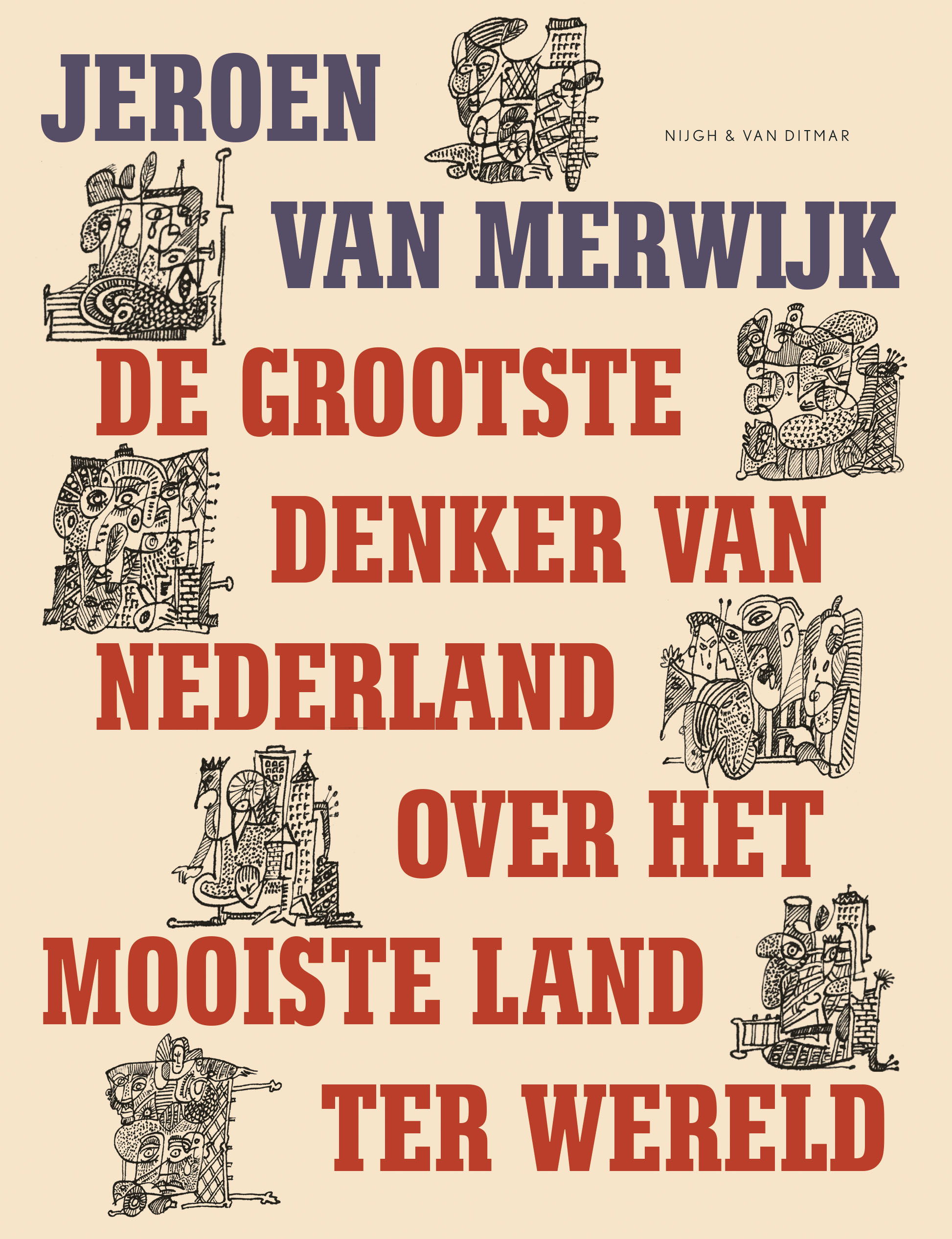 De grootste denker van nederland over het mooiste land ter wereld nijgh van ditmar - Het mooiste huis ter wereld ...