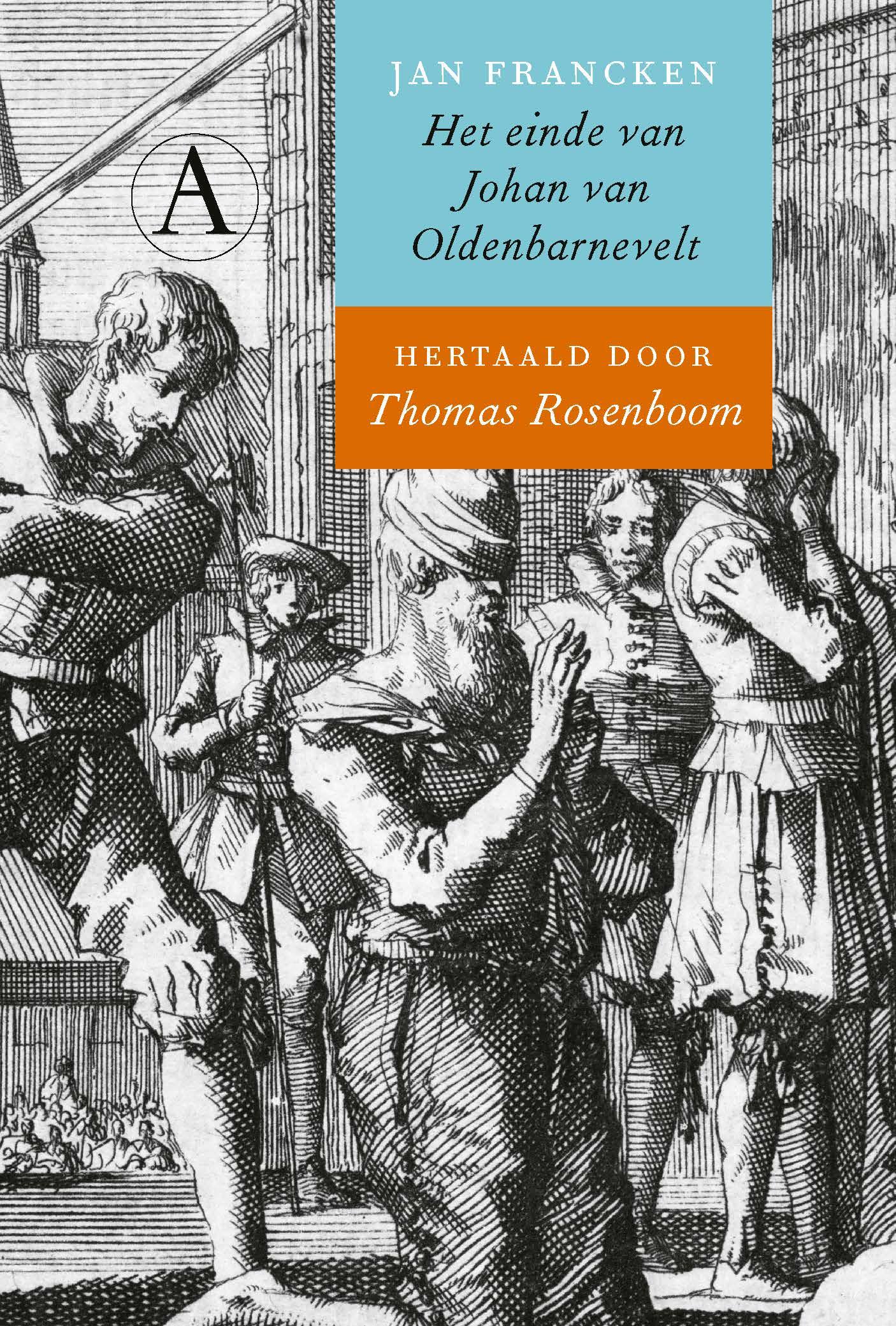 Afbeeldingsresultaat voor Het einde van Johan van Oldenbarnevelt